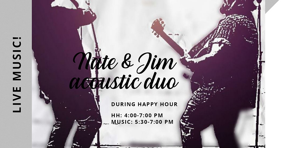 HAPPY HOUR with NATE & JIM ACOUSTIC DUO