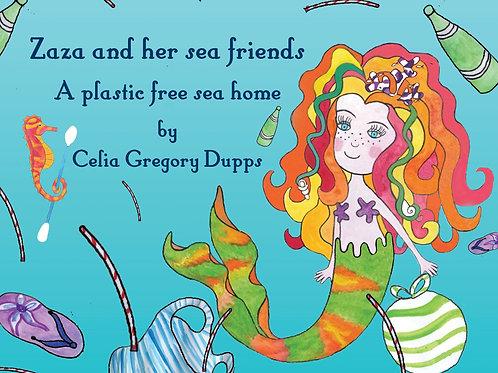 Zaza and her sea friends, a plastic free sea home