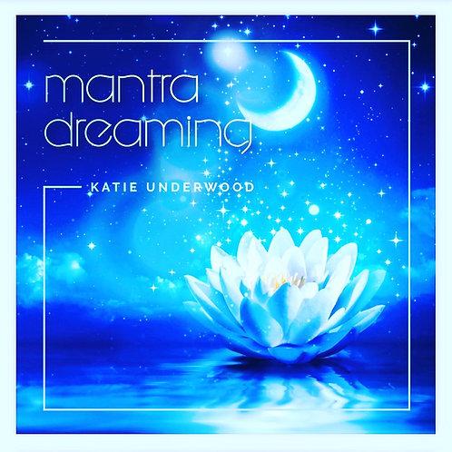 Mantra Dreaming / Mantra Rising