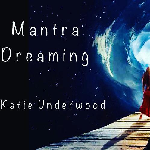 PRE-ORDER ** Mantra Dreaming