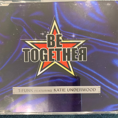 CD single -Be Together -T-Funk & Katie Underwood