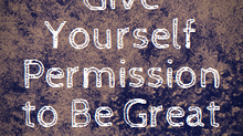 Give Yourself Permission