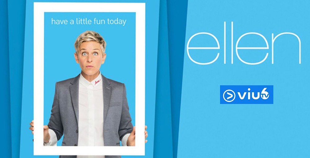 """The Ellen DeGeneres Show"" on Hong Kong Free TV ""Viu Six"""