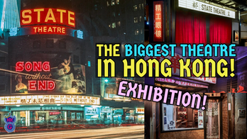 "You can revisit 1950s ""State Theatre"" of Hong Kong!"