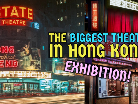 """You can revisit 1950s """"State Theatre"""" of Hong Kong!"""