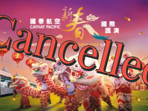 Hong Kong Chinese New Year Carnival in West Kowloon Art Park has been CANCELLED