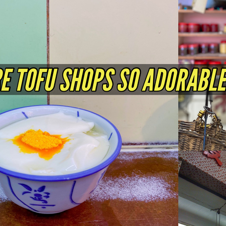 Hong Kong Old Tofu Shops, the food, the drink and the history