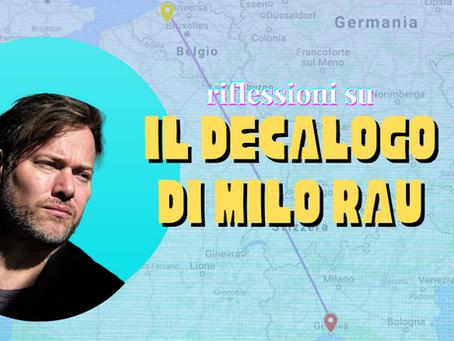 """Riflessioni sul """"decalogo"""" di Milo Rau"""