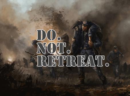 Do Not Retreat