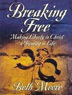 Breaking Free - Beth Moore