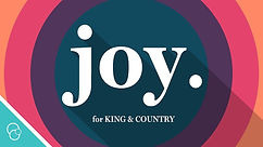 Joy - King and Country