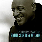 A Great Work - Brian Courtney Wilson