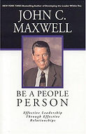 Be a People Person - John Maxwell
