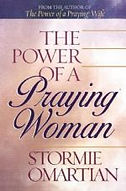 The Power of a Praying Woman - Stormie O