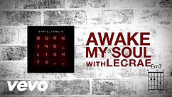 Awake My Soul - Chris Tomlin