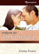 Return To Intimacy - Jimmy Evans