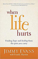When LifeHurts - Jimmy Evans