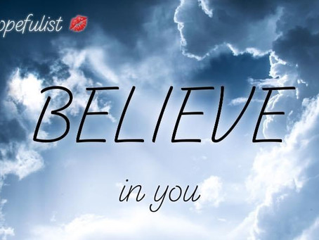 Believing in yourself!
