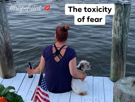 When fear becomes toxic