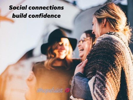 Connection = Confidence