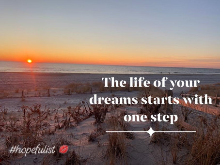 The first step of your dream life