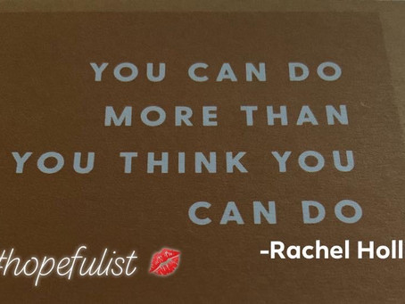 You can do more than you think you can!