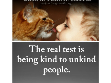 Being kind to those who are unkind