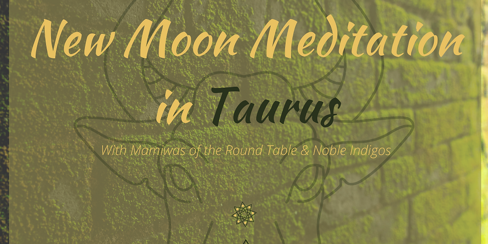 New Moon Meditation in Taurus
