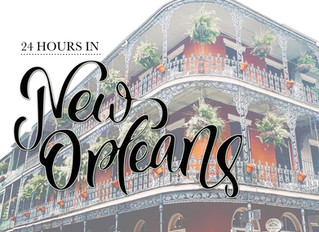 24 Hours in New Orleans
