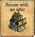 House with an attic