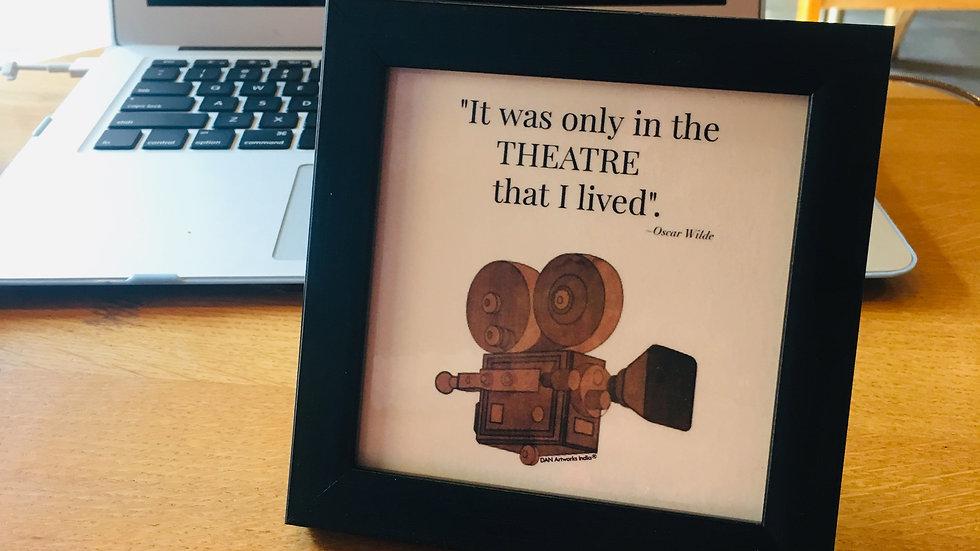 Oscar Wilde - Theater Quote