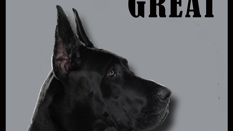 Great Dane-Born Great