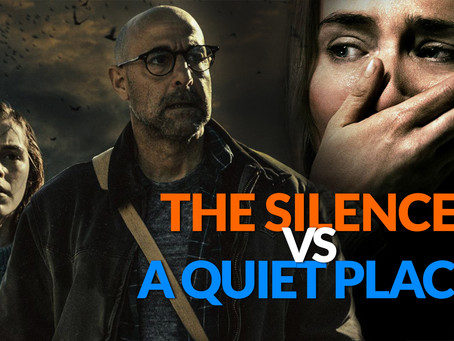 A Quiet Place VS The Silence - Which leaves a bigger emotional impact?