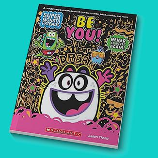 Super Monsta Friends • Be You!