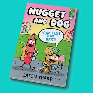 Nugget and Dog - Yum Fest is the Best! Book 2