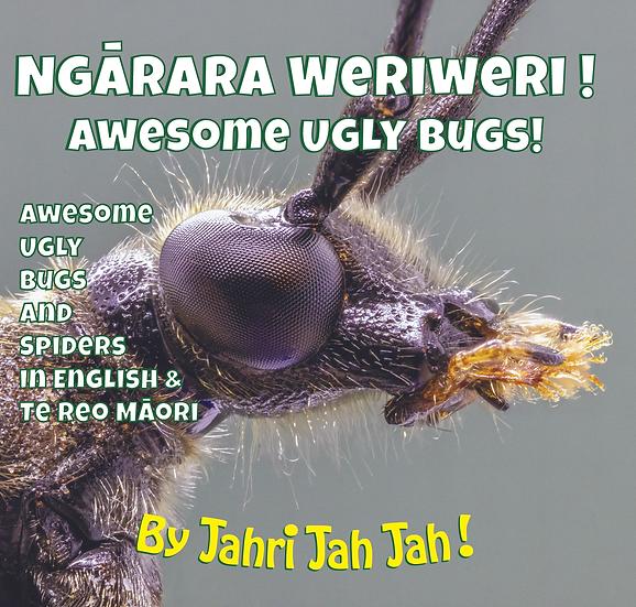 Ngārara Weriweri! Awesome Ugly Bugs!