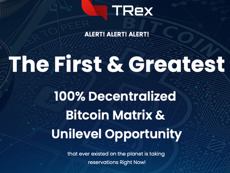 The First & Greatest 100% Decentralized Bitcoin Matrix & Unilevel Opportunity