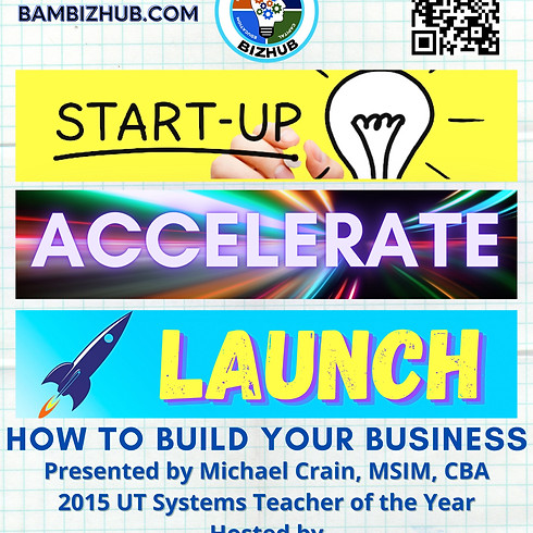 Pecos - How to Build Your Business: STARTUP - ACCELERATE - LAUNCH