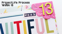 Project Life Layout: A Beautiful Life