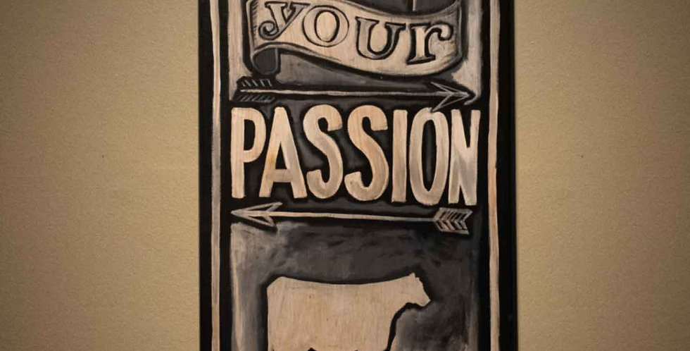 """Show your Passion"" Hand-Painted Canvas"