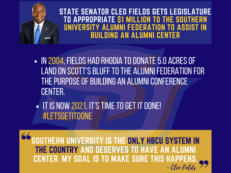 Cleo Fields gets legislature to appropriate $1M to the SUAF to assist in building an alumni center