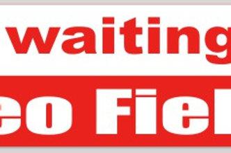 """I'm waiting on Cleo Fields"" Bumper Sticker"