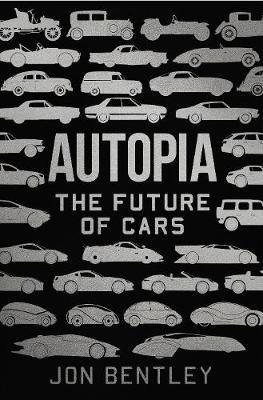 Autopia: The Future of Cars (Hardback)