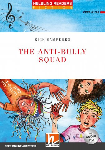The Anti-bully Squad + CD