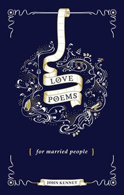 Love Poems for Married People (Hardback)