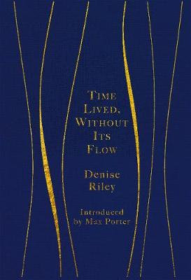 Time Lived, Without Its Flow (Hardback)