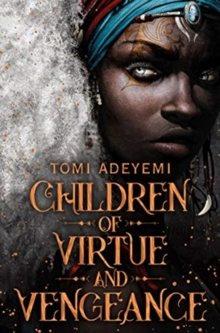 Children of Virtue and Vengeance - Legacy of Orisha (Hardback)