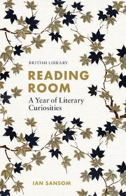 Reading Room: A Year of Literary Curiosities (Hardback)