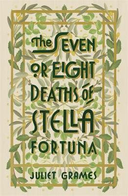 The Seven or Eight Deaths of Stella Fortuna (Hardback)