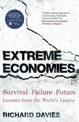 Extreme Economies: Survival, Failure, Future - Lessons from ... (Hardback)